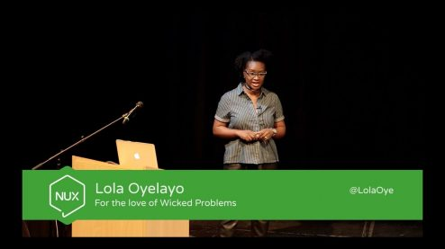 Lola Oyelayo - For the love of Wicked Problems - #NUX5 - @lolaoye