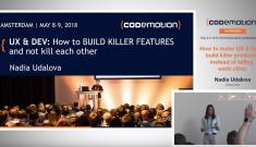 How to make UX & Devs build killer products - Nadia Udalova - Codemotion Amsterdam 2018
