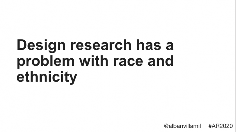 Design research has a problem with race and ethnicity