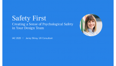 Safety First Creating a Sense of Psychological Safety in Your Design Team