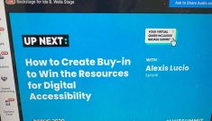 "Announcement on blue background that says ""How to Create Buy-In To Win the Resources for Digital Accessibility with Alexis Lucio, Splunk"""