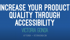 Increase Your Product Quality Through Accessibility