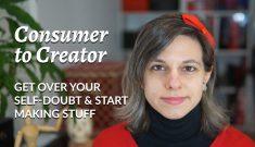 Consumer to Creator by Nela Dunato