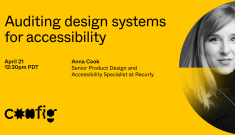 Auditing Design Systems for Accessibility with Anna E. Cook at Config 2021