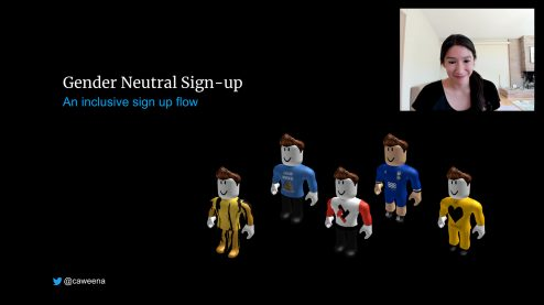 Carina Ngai presents Gender neutral sign up flow