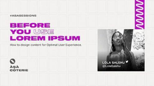 Thumbnail image for Before YOu USe Lorem Ipsum talk by Lola Salehu